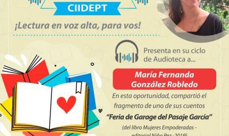 Audioteca CIIDEPT | Escritora invitada: María Fernanda González Robledo