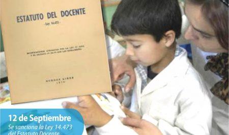Efemérides CIIDEPT | 12 de Septiembre: Se sanciona la Ley 14.473 del Estatuto Docente